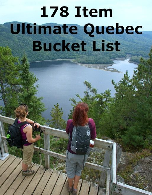The ultimate summer bucket list in Quebec Canada. How many have you done?