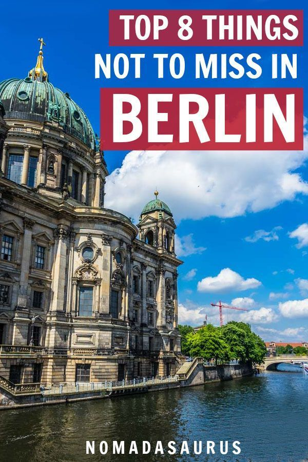 8 Awesome Things To Do In Berlin Germany 2020 Guide Nomadasaurus Adventure Travel Blog Berlin Travel Germany Travel Europe Travel