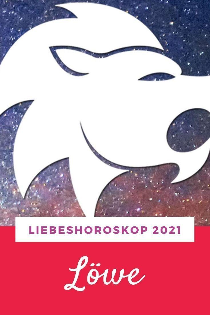 Liebeshoroskop 2021 Löwe