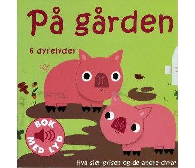 Barnebok med lyd, På gården (fødselsgave fra Bente & Kjetil)