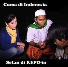 Cuma di Indonesia Setan di KEPO-in - #Meme - http://www.indomeme.com/meme/cuma-di-indonesia-setan-di-kepo-in/