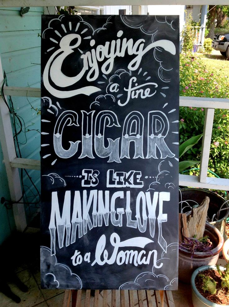 """attic remodel ideas - SIGNAGE """"Enjoying a fine cigar is like making love to a"""