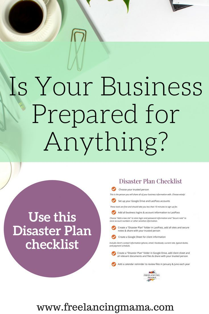 Do you have a trusted person who could tie up loose ends in your business if something happened to you? Check out this post on setting up a disaster plan for your business. It includes a free disaster plan checklist!