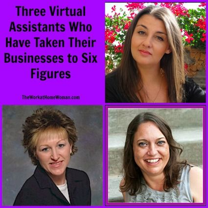 Three Virtual Assistants Who Have Taken Their Businesses to Six Figures