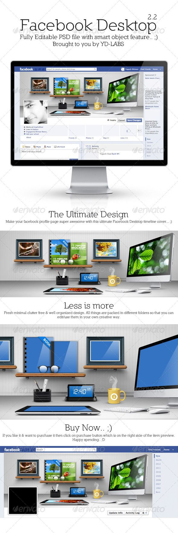 FB Desktop 2.2  #GraphicRiver         Item – FB Desktop 2.2 | Photoshop PSD | Pixel Dimensions 851×315 | Replace your images via Smart Objects   All items in this PSD are fully editable & packed in different folders, so that you can adjust them according to your choice/taste.   Font Used -  Arial digital-7  .dafont /digital-7.font  Photodune Credits -  photodune /item/ladybug-on-grass/1911685 photodune /item/nature/1178180 photodune /item/vintage-nature-background/2514391 photodune…