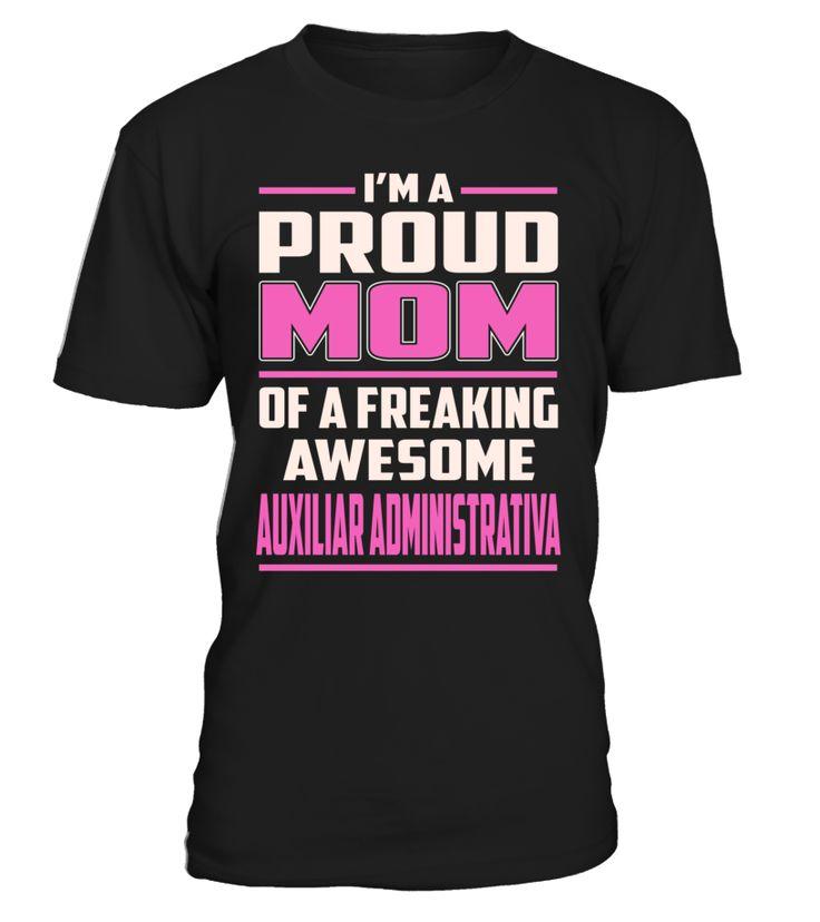 Auxiliar Administrativa Proud MOM Job Title T-Shirt #AuxiliarAdministrativa