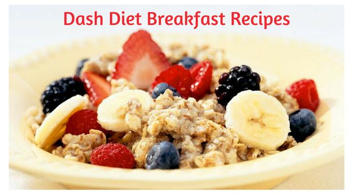 Tasty DASH Diet Breakfast Recipes Check out some of these delicious Dash Diet breakfast recipes, you will be surprised at some of the me...