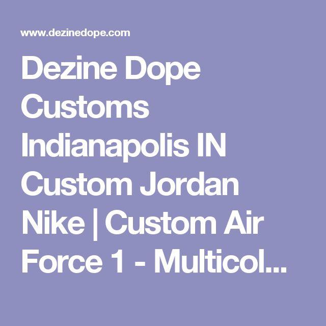 Dezine Dope Customs Indianapolis IN Custom Jordan Nike   Custom Air Force 1 - Multicolor LV Monogram Print