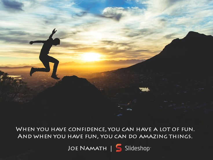 """""""When you have confidence, you can have a lot of fun. And when you have fun, you can do amazing things."""" #confidence"""