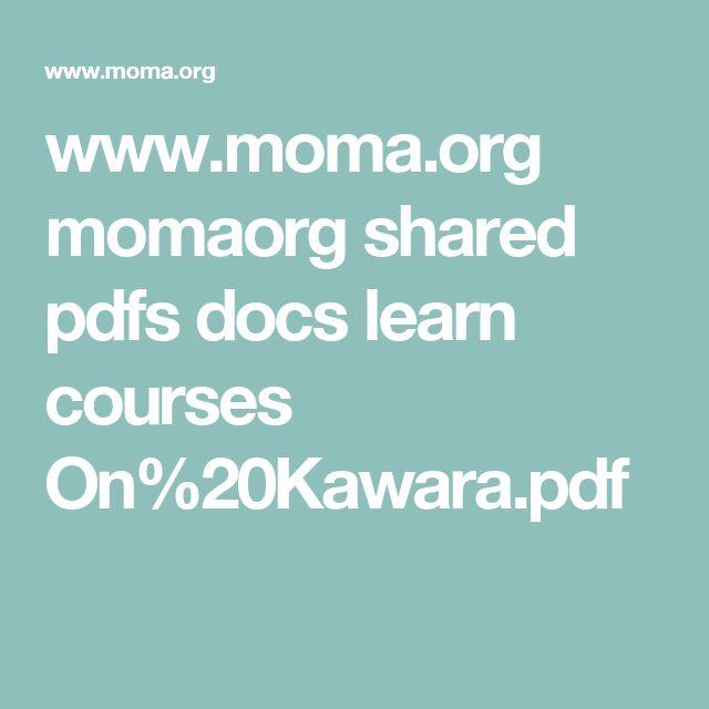 www.moma.org momaorg shared pdfs docs learn courses On%20Kawara.pdf