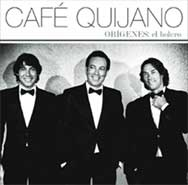 "Cafe Quijano is a group of three brothers. After eight years in which the band members drive their different races alone produces the release of their fifth album ""Origenes.El Bolero"", which is converted within hours into the number one best selling albums iTunes Spain. http://www.goear.com/listen/8a511c0/culpable-cafe-quijano"