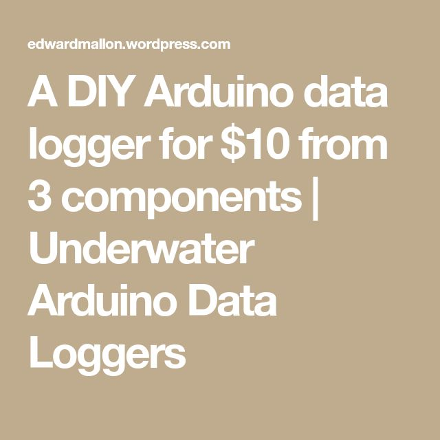 A DIY Arduino data logger for $10 from 3 components | Underwater Arduino Data Loggers