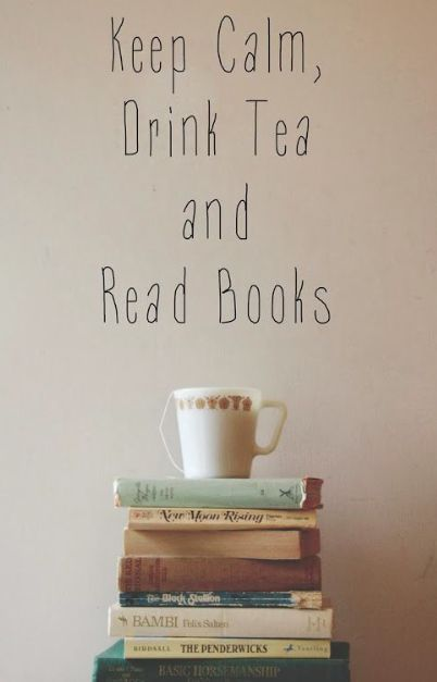 Tea and books is a great combo for calming the mood.