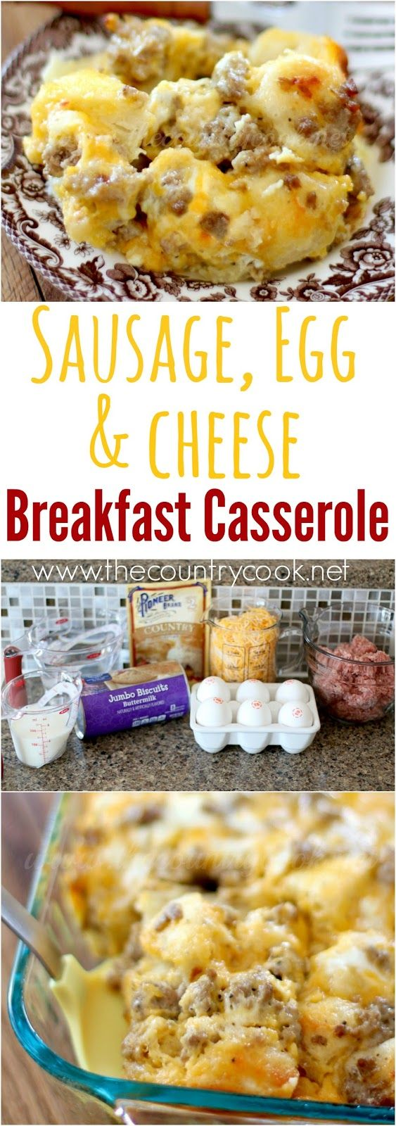 Sausage, Egg & Cheese Biscuit Casserole recipe from The Country Cook…