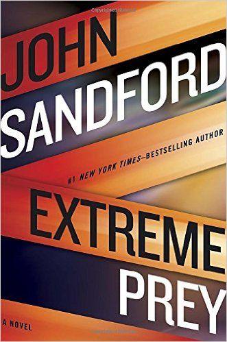 Extreme Prey: John Sandford: 9780399176050: Amazon.com: Books