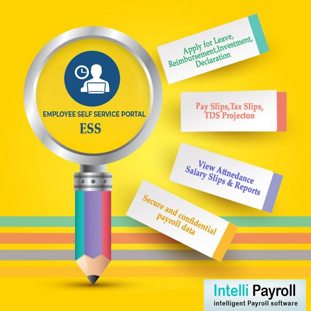 Employee self-service Portal (ESS ) allows employees to view