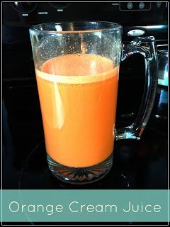 Juicer recipe: Orange Creamsicle