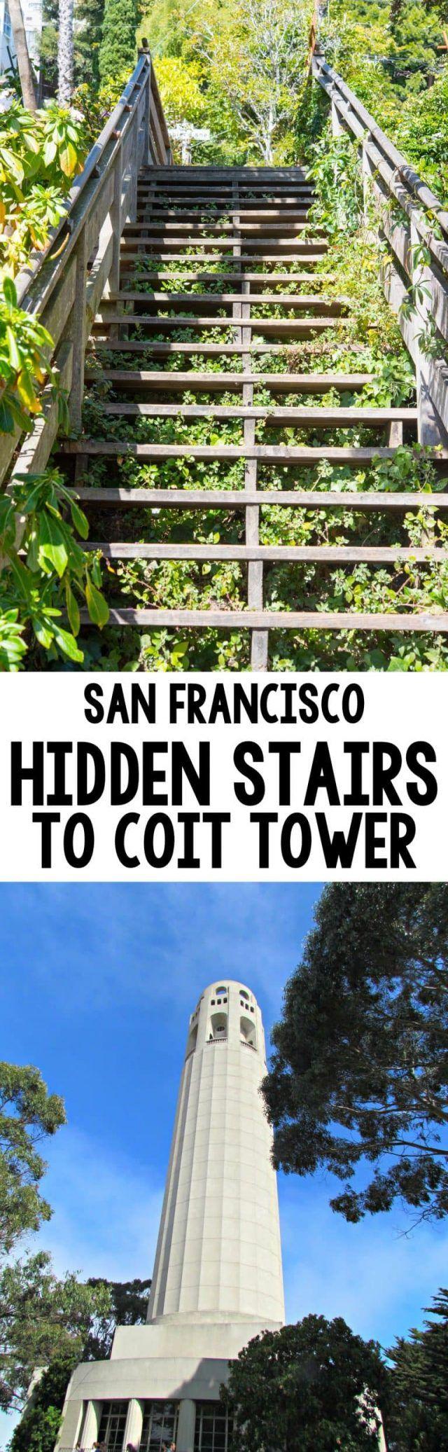 San Francisco Travel Take the Hidden Steps
