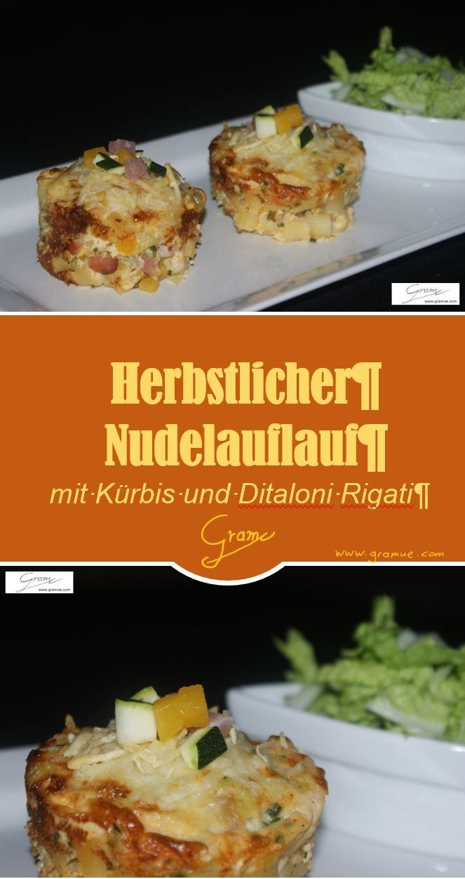 Herbstlicher Nudelauflauf mit Butternusskürbis und Ditaloni Rigat no.49 #Kürbis #Butternusskürbis #Nudeln #Ditaloni Rigati #Auflauf #Chinakohl #Jägersalat