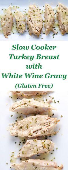 This Slow Cooker Turkey Breast With White Wine Gravy (Gluten Free) is so tender and juicy! | http://Tastefulventure.com