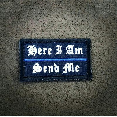 """""""here i am, send me""""  morale patch - Thumbnail 1"""