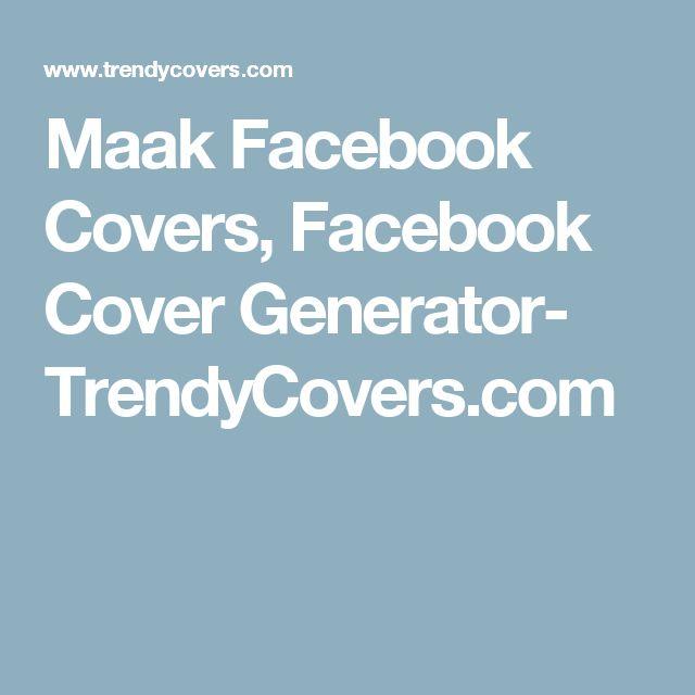 Maak Facebook Covers, Facebook Cover Generator- TrendyCovers.com