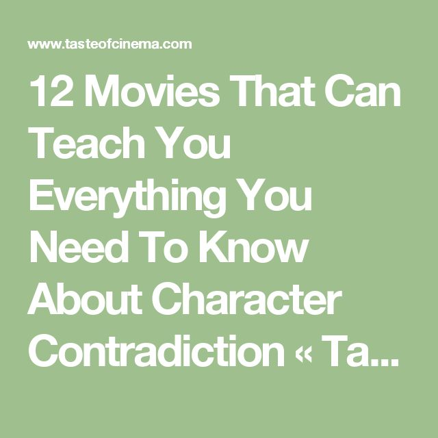 12 Movies That Can Teach You Everything You Need To Know About Character Contradiction « Taste of Cinema - Movie Reviews and Classic Movie Lists