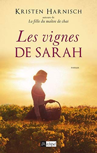 Les Vignes de Sarah – Kristen Harnisch