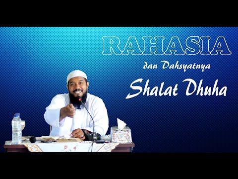 Rahasia dan Dahsyatnya Shalat Dhuha
