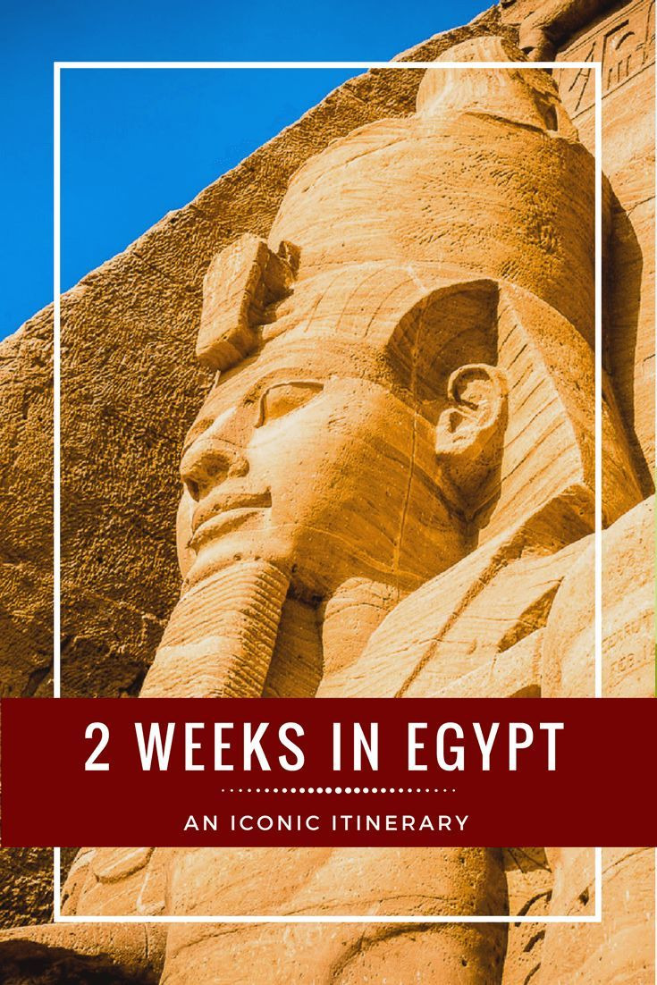 An easy Egypt itinerary covering all the iconic Egyptian sights in less than two weeks. This is a customizable Egypt travel itinerary that leaves flexibility to fit in your own Egypt travel plans too. | As We Saw It #egypt #travelitinerary #travel