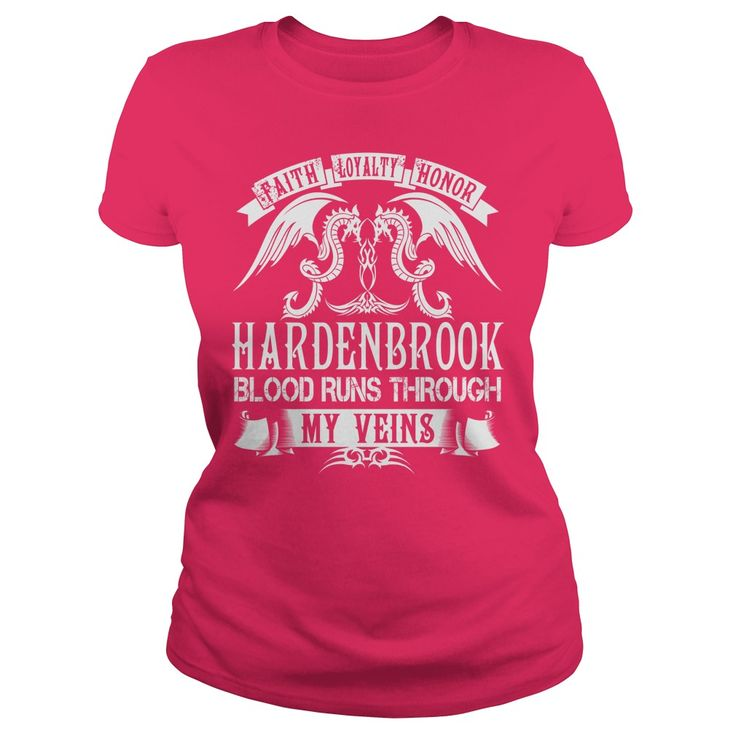 Faith Loyalty Honor HARDENBROOK Blood Runs Through My Veins Name Shirts #gift #ideas #Popular #Everything #Videos #Shop #Animals #pets #Architecture #Art #Cars #motorcycles #Celebrities #DIY #crafts #Design #Education #Entertainment #Food #drink #Gardening #Geek #Hair #beauty #Health #fitness #History #Holidays #events #Home decor #Humor #Illustrations #posters #Kids #parenting #Men #Outdoors #Photography #Products #Quotes #Science #nature #Sports #Tattoos #Technology #Travel #Weddings…