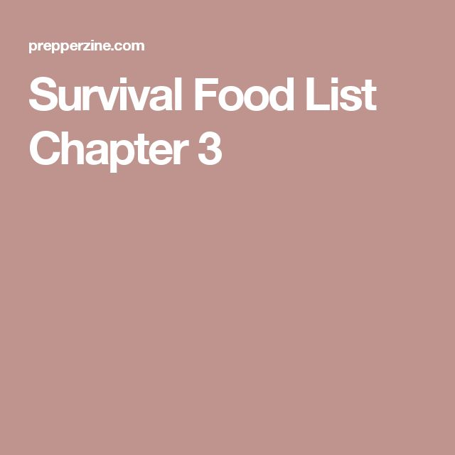 Survival Food List Chapter 3