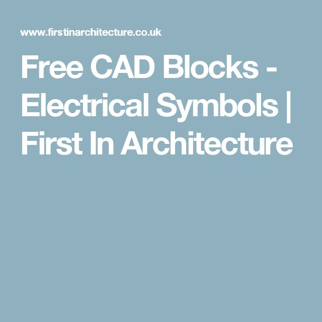Free CAD Blocks - Electrical Symbols | First In Architecture