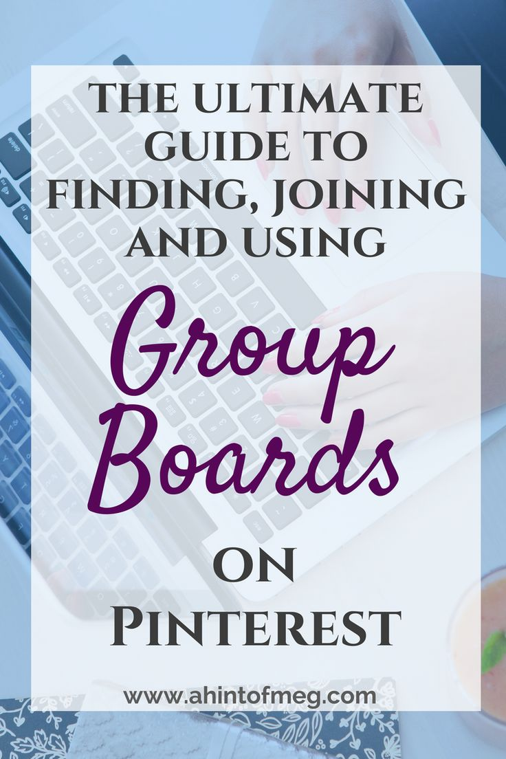 The ultimate guide to finding, joining and using group boards on Pinterest! For bloggers, group boards are what will make or break you on Pinterest. Find out how to use group boards to increase traffic to your blog! #blogger #pinterest #socialmediamarketing