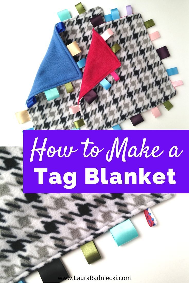 How to Make a Tag Blanket | These cute tag blankets are popular with babies and kids everywhere. They are also surprisingly easy to make yourself! With a few pieces of fabric, some ribbon scraps and a sewing machine, you can make your own in no time. Perfect for your own kids, or to give as gifts for birthdays, holidays or baby showers. Learn how to make one in this tutorial post.