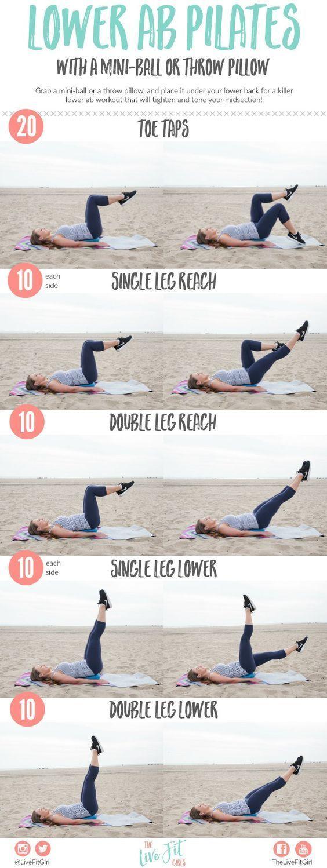 Lower ab pilates with a mini-ball or throw pillow * Toe taps * Single leg reach * Double leg reach * Singe leg lower * Double leg lower