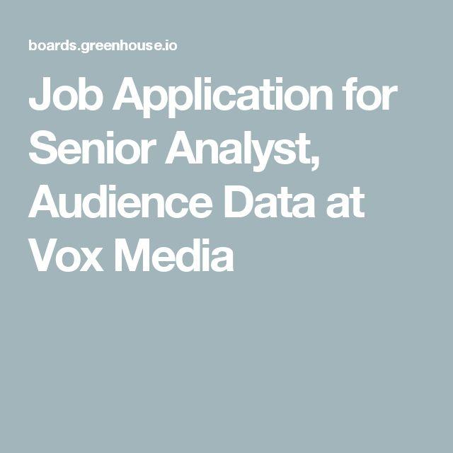 Job Application for Senior Analyst, Audience Data at Vox Media