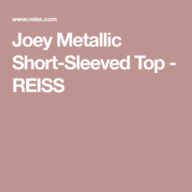 Joey Metallic Short-Sleeved Top - REISS