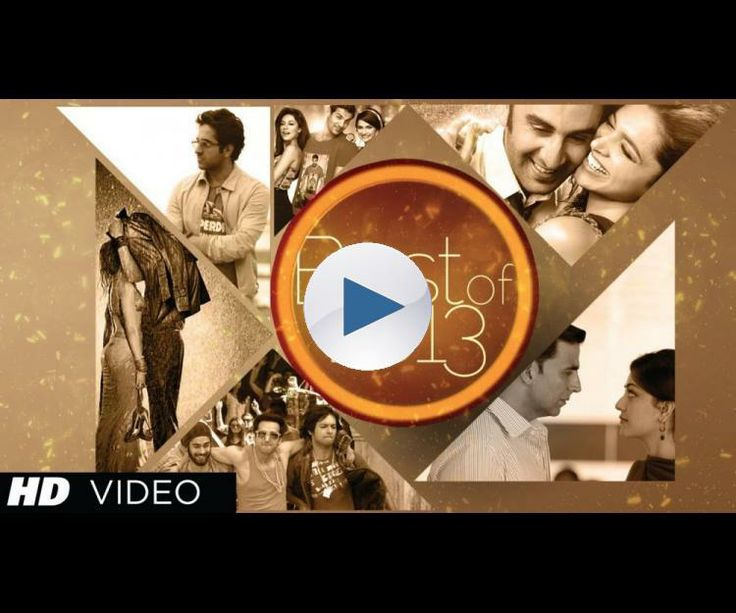 Bollywood Best Songs Of 2013 Hindi Movies