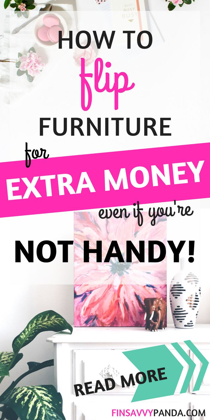 Do you want to make extra money flipping furniture? I'm not handy but I was able to make more money with this diy side hustle. Come and learn how you can earn more money by flipping furniture for a profit via finsavvypanda.com. making money easy | making money from home | make money ideas | furniture makeover diy | make money furniture | millennial