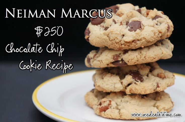 neiman marcus $250 chocolate chip cookie recipe    this is my absolute FAVORITE chocolate chip cookie recipe.