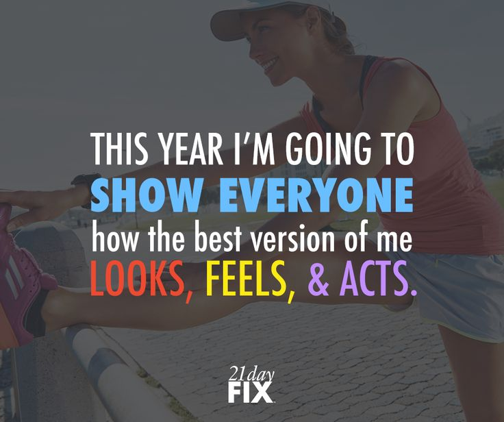 This year I am going to be the BEST version of me! #2015 #NewYears #21DayFix