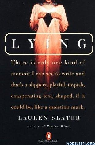Lying by Lauren Slater (.ePUB)(.MOBI)