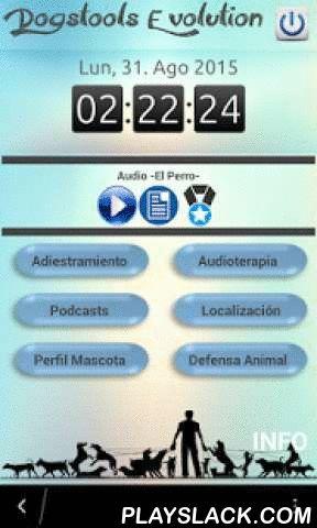 Dogstools  Android App - playslack.com , Esta aplicación ha sido diseñada para fomentar el acercamiento hacia el mundo canino. Un espacio con infinitas posibilidades convertidas en realidad.EL APP INCLUYE SECCIONES COMO : * Audio documental sobre la vida de los perros.* Adiestramiento : Clicker, audio llamativo y cronometro.Tabla de ejercicios en obediencia básica.Formulario para la evalucación de adiestramiento. * Audioterapia : En el perro existen zonas sensibles donde tu amigo puede…