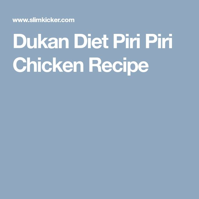 Dukan Diet Piri Piri Chicken Recipe