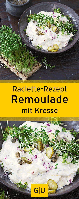 """Perfekt zum Raclette: Rezept für leckere Kresse-Remoulade. Ihr findet es in der Leseprobe zum Buch """"Raclette"""".⎜GU – Hannah Honigblume"""