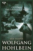 Band 2 Hardcover-Ausgabe Der Vampyr Die Chronik der Unsterblichen