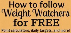 Free Weight Watchers calcualtors, points lists, daily point allowance, and more! Get Weight Watchers for FREE!