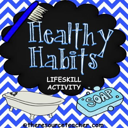 Life skill activity focusing on healthy habits. Great for special education or early childhood. visit theresourceteacher.com