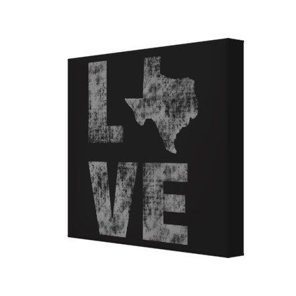 Cool Artistic modern and  Rustic Love of Texas Canvas Print - modern gifts cyo gift ideas personalize